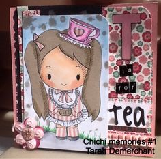 "Scrapshack Anyone: ""T"" is for tea from chichi memories"