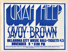 1972 Uriah Heep and Savoy Brown Oklahoma City Concert Handbill Rock Posters, Band Posters, Music Posters, Rock N Roll Music, Rock And Roll, The Oak Ridge Boys, Vintage Concert Posters, Ike And Tina Turner, Uriah