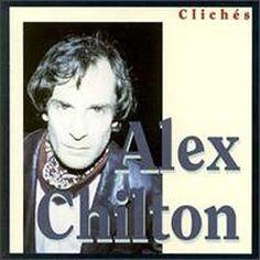Alex chilton - Cliches - 1993