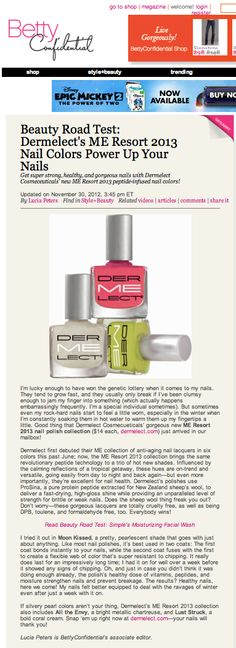 """Betty Confidential blogged about Dermelect's 2013 ME Resort Collection!  """"Get super strong, healthy and gorgeous nails with Dermelect Cosmeceuticals' new ME Resort 2013 peptide-infused nail colors!"""""""
