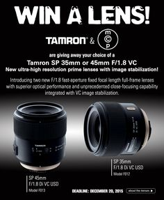 WIN a new ultra-high resolution Tamron 35mm or 45mm Prime Lens with image stabilization for Canon, Nikon, or Sony SLR Cameras » MCP Actions
