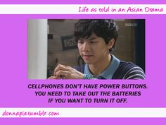 Life According to Dramas. My favorite truth of asian dramas