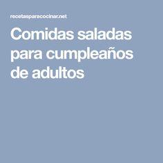 Comidas saladas para cumpleaños de adultos