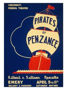 A very simple poster for Pirates. Doesn't exactly display the comedy that is Pirates of Penzance, though the blues and reds are colors I've often seen associated with this musical.