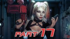 "Batman Arkham Knight - Walkthrough Gameplay Part 17 HD ""Harley Quinn"""