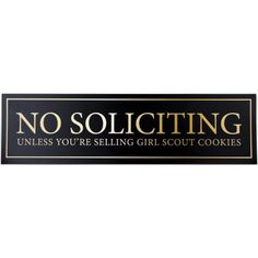 """No Soliciting Unless You're Selling Girl Scout Cookies Door Magnet - Funny Magnet """"No Soliciting"""" Sign For Metal Doors and Frames (2.5"""" x 9"""")"""