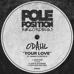ODahl - Your Love EP