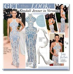 """""""Get The Look - Kendall Jenner in Versace (Met Gala 2016)"""" by kusja ❤ liked on Polyvore featuring GALA, GetTheLook, MetGala, versace, celebstyle and kendalljenner"""