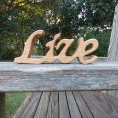 live sign oak wood shelf sitter word art by manwood on Etsy, $9.00