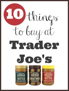 Have trouble navigating Trader Joes?  Here are the top 10 things to buy at one of my favorite discount grocery stores.