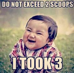 Do not exceed 2 scoops