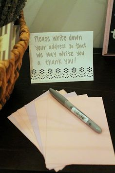 Have guests write their address on envelope to send thank you cards later. Also draw one for a prize!