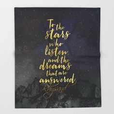 To the stars who listen... A Court of Mist and Fury (ACOMAF) Quote Throw Blanket