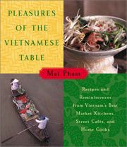 Buy the Pleasures of the Vietnamese Table cookbook