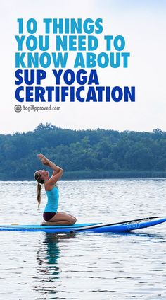 Best workout tip : Best Yoga Poses & Workouts : 10 Things You Need To Know About SUP Yoga Certification Yoga Flow, Yoga Meditation, Yoga Inspiration, Yoga Certification, Become A Yoga Instructor, Paddle Board Yoga, Sup Stand Up Paddle, Sup Yoga, Yoga Posen