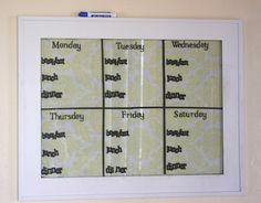 Weekly menu board made from a 16x20 frame and vinyl lettering with decorative fabric behind the glass. Super easy to make and a great way to plan weekly menus! I also love the meal options she lists for breakfast, lunch and dinner.