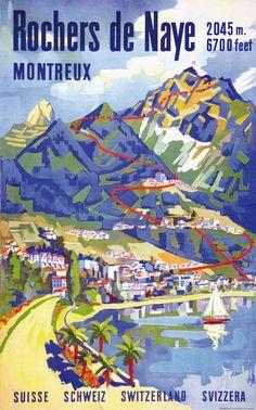 Vintage poster: Rochers de Naye. Montreux. Suisse. Clique aqui http://mundodeviagens.com/promocoes-de-viagens/ para aproveitar agora Viagens em Promoção!