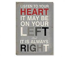 your heart is always right!