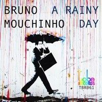 Bruno Mouchinho - Rainy Day (Promo Edit Mix) TBR061 by To Be Records on SoundCloud