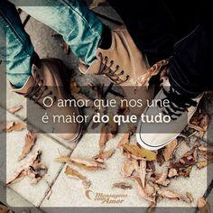O amor que nos une é maior do que tudo. #mensagenscomamor #amor #união #sentimentos #frases