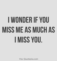 Best I Miss You Quotes For Him and Missing Someone Quotes and Saying that will help you to express your fellings to your husband or boyfriend. I Miss You Quotes For Him, Missing You Quotes For Him, Sorry Quotes, Hurt Quotes, Baby Girl Quotes, Silence Quotes, Relationship Quotes, Relationships, Life Quotes