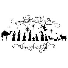 Silhouette Design Store - View Design o come let us adore him nativity Cricut Christmas Ideas, Christmas Stencils, Christmas Vinyl, Christmas Nativity, Christmas Deco, Christmas Printables, Christmas Shirts, Christmas Projects, Holiday Crafts