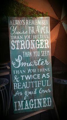 Braver, stronger, smarter sign