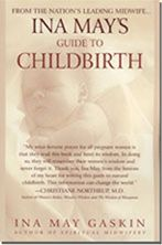 Ina May's Guide to Childbirth- Must read natural child birth book