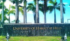 Main Entrance of the University of Hawaii at Hilo Oahu Hawaii, Kauai, Hawaii Life, Hawaii Travel, Big Island, Island Life, Moving To Hawaii, University Of Hawaii, Dream School
