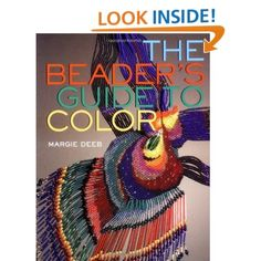 The Beader's Guide to Color: Margie Deeb