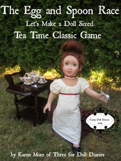 Camp Doll Diaries – Victorian Egg and Spoon Race Doll Craft — Doll Diaries