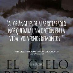 El Cielo Perdido - Laura C. Andrade #Wattpad