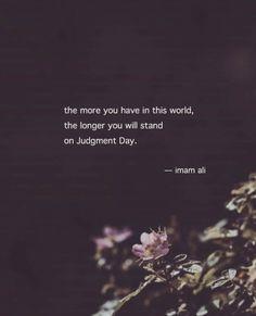 Hazrat Ali Sayings, Imam Ali Quotes, Allah Quotes, Muslim Quotes, Religious Quotes, Qoutes, Strong Quotes, Wise Quotes, Faith Quotes