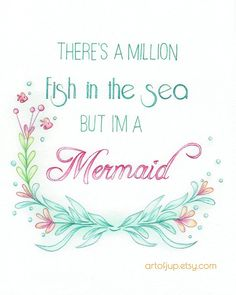 Mermaid art quote Art Print quote by ArtofJup on Etsy Mermaid Room, Mermaid Art, Mermaid Bathroom, Vintage Mermaid, Art Prints Quotes, Quote Art, Mermaid Quotes, Real Mermaids, Fantasy Mermaids