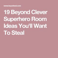 19 Beyond Clever Superhero Room Ideas You'll Want To Steal