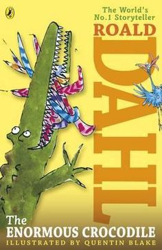 The Enormous Crocodile by Roald Dahl -Free worldwide shipping of 6 million discounted books by Singapore Online Bookstore http://sgbookstore.dyndns.org