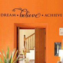 Dream Believe Achieve Wall Quote $20.00 www.decalmywall.com