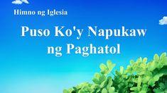 Tagalog Christian Song With Lyrics 2020 Christian Skits, Praise And Worship Songs, Tagalog, Movies 2019, Song Lyrics, Music Lyrics, Song Lyric Quotes, Lyrics