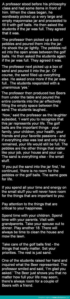 Take care of the golf balls. I love this object lesson. Great perspective of what matters in life!