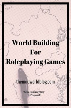 World Building For Roleplaying Games - The Mudworld Blog