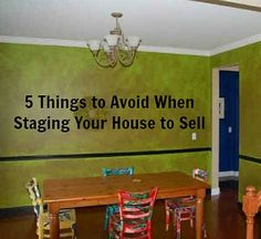 5 Things to Avoid When Staging House to Sell. What NOT to do with pics...good for a laugh