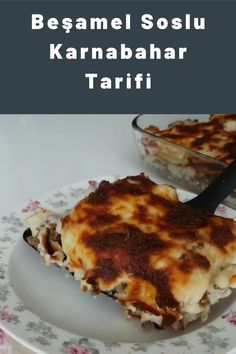 Beşamel Soslu Karnabahar Food Cakes, Lasagna, Salsa, Cake Recipes, Ethnic Recipes, Cakes, Easy Cake Recipes, Kuchen, Salsa Music