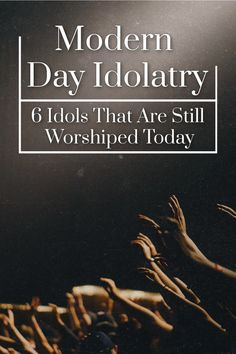 What does idolatry look like today? Idol worship today is surprisingly modern and examples are everywhere. Let's look at the 6 most prominent idols we have today. Christian Memes, Christian Faith, Praying For Your Family, Die To Self, Worship Quotes, Bible Topics, Christian Encouragement, Christian Living, Christian Inspiration