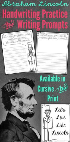 10 quotes from Abraham Lincoln in cursive or print with writing prompts for each quote