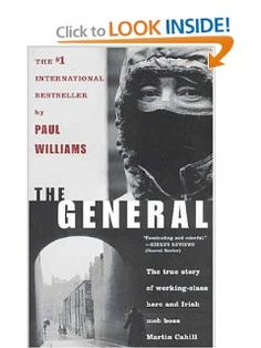 The General: Irish Mob Boss by Paul Williams. $14.03. Author: Paul Williams. Publication: February 1, 2004. Publisher: Forge Books (February 1, 2004)
