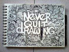 doodle_art__never_quit_drawing_by_kerbyrosanes-d5smz0x
