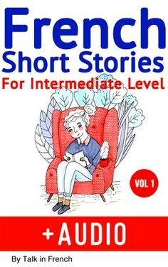 learn-french-with-stories-intermediate-2nd-edition