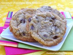 Coconut Chocolate Chip Cookies - will try these with mint chips - YUM; used mint chocolate chips, halved the coconut and still delish!