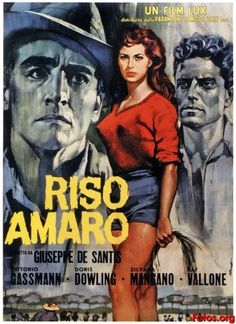 a scene analysis in riso amaro a movie by giuseppe de santis Bitter rice (lux film, 1949), giuseppe de santis' post-war depiction of female rice-field workers in northern italy's po valley, is a film classic that defies categorization.