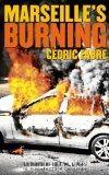 Marseille's burning de Cédric Fabre